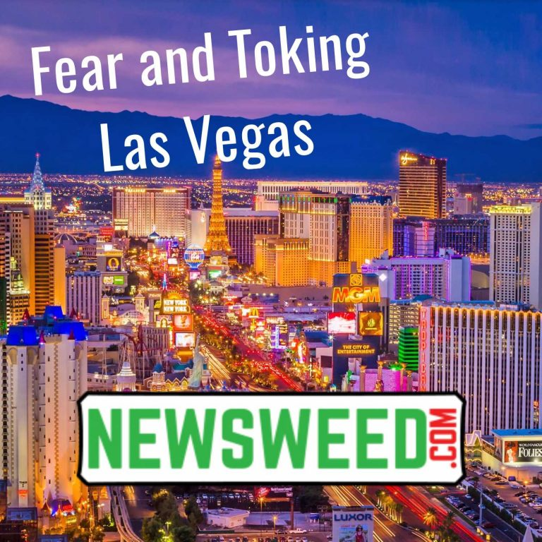 Fear and Toking in Las Vegas: Trouble in Sin City 2021 Style