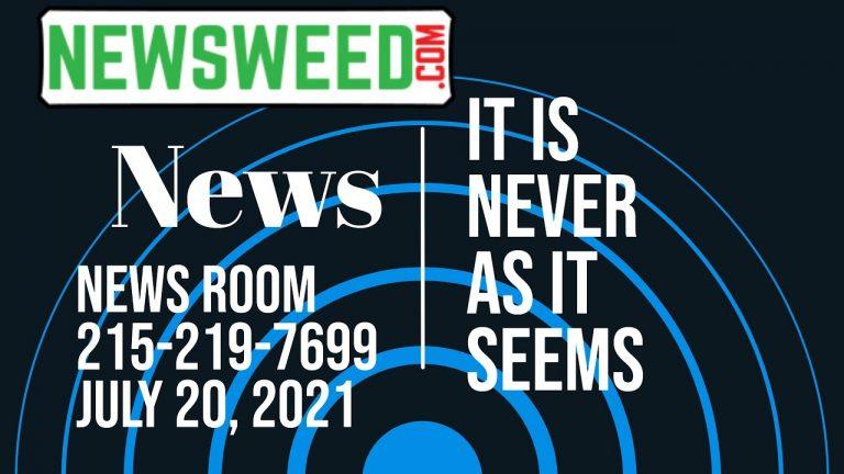 Newsweed News – July 20, 2021